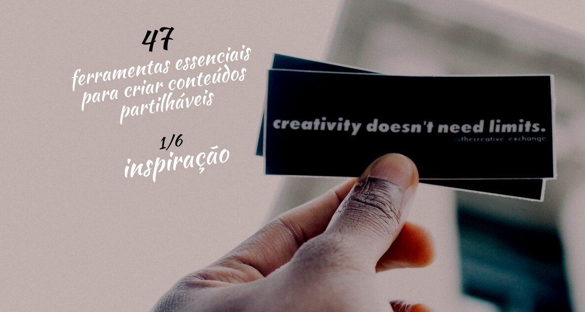 47 ferramentas essenciais para criar conteúdos partilháveis (inspiração)